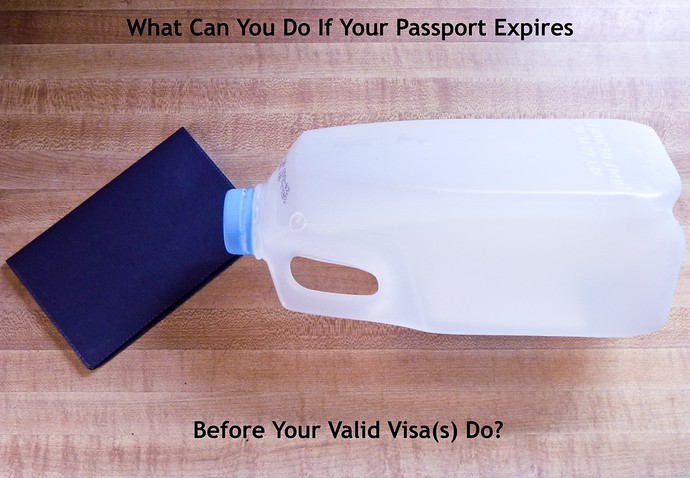 what can you do if your passport expires before visas do